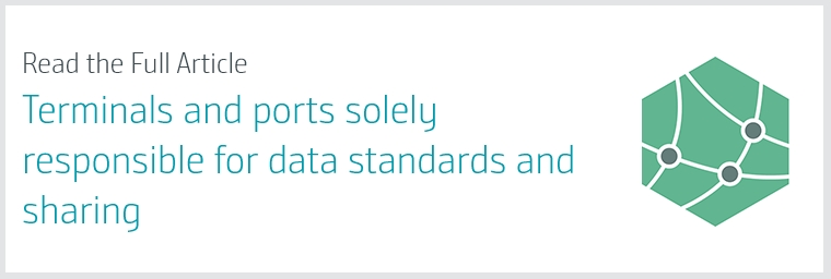 Terminals and Ports Solely Responsible for Data Standards and Sharing